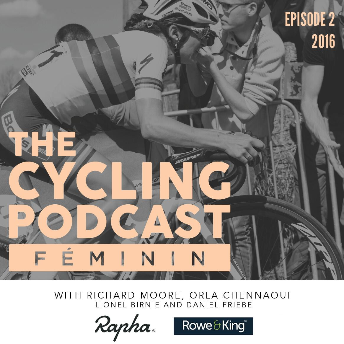 2: The Cycling Podcast Féminin - Episode 2
