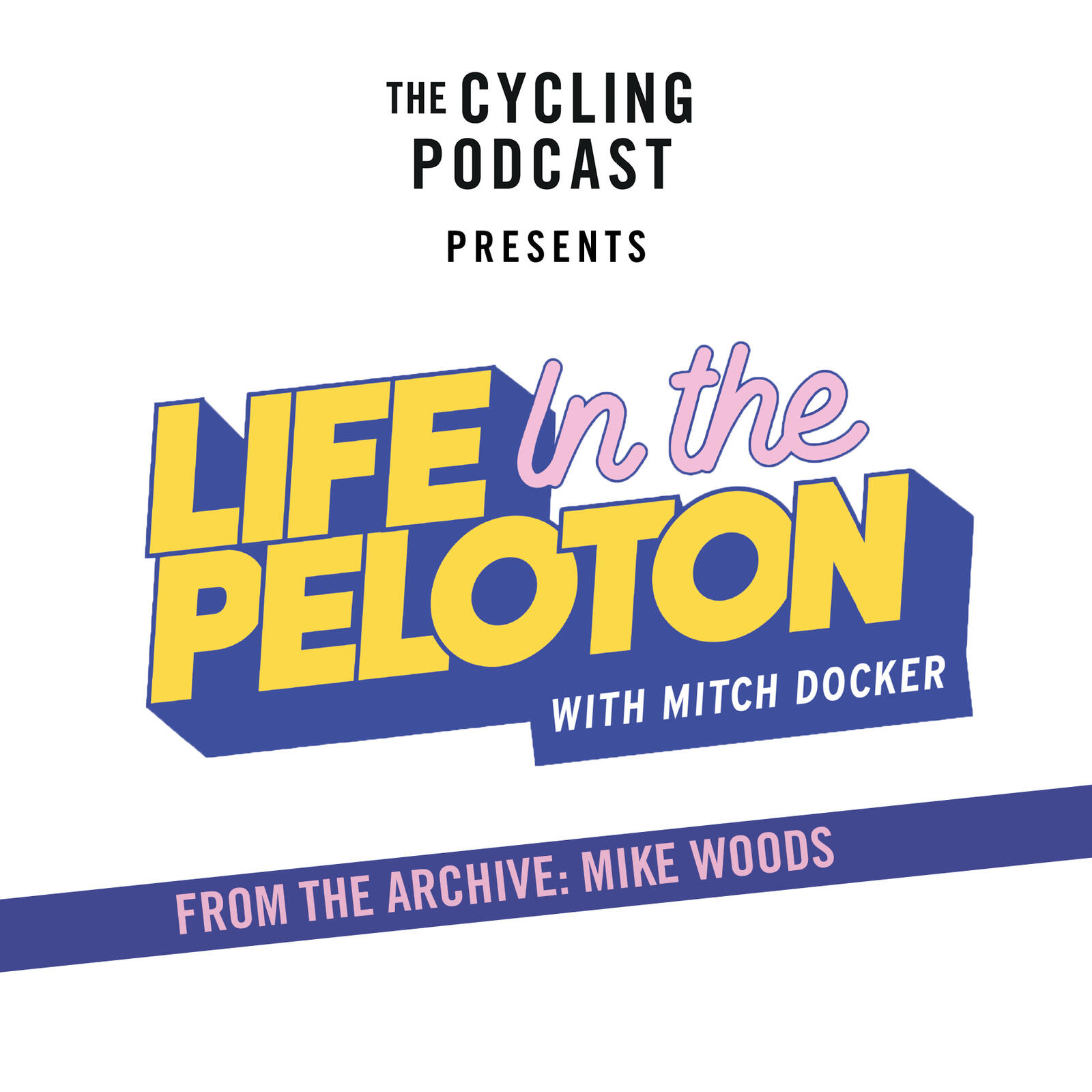 9: From the Life in the Peloton archive: Mike Woods