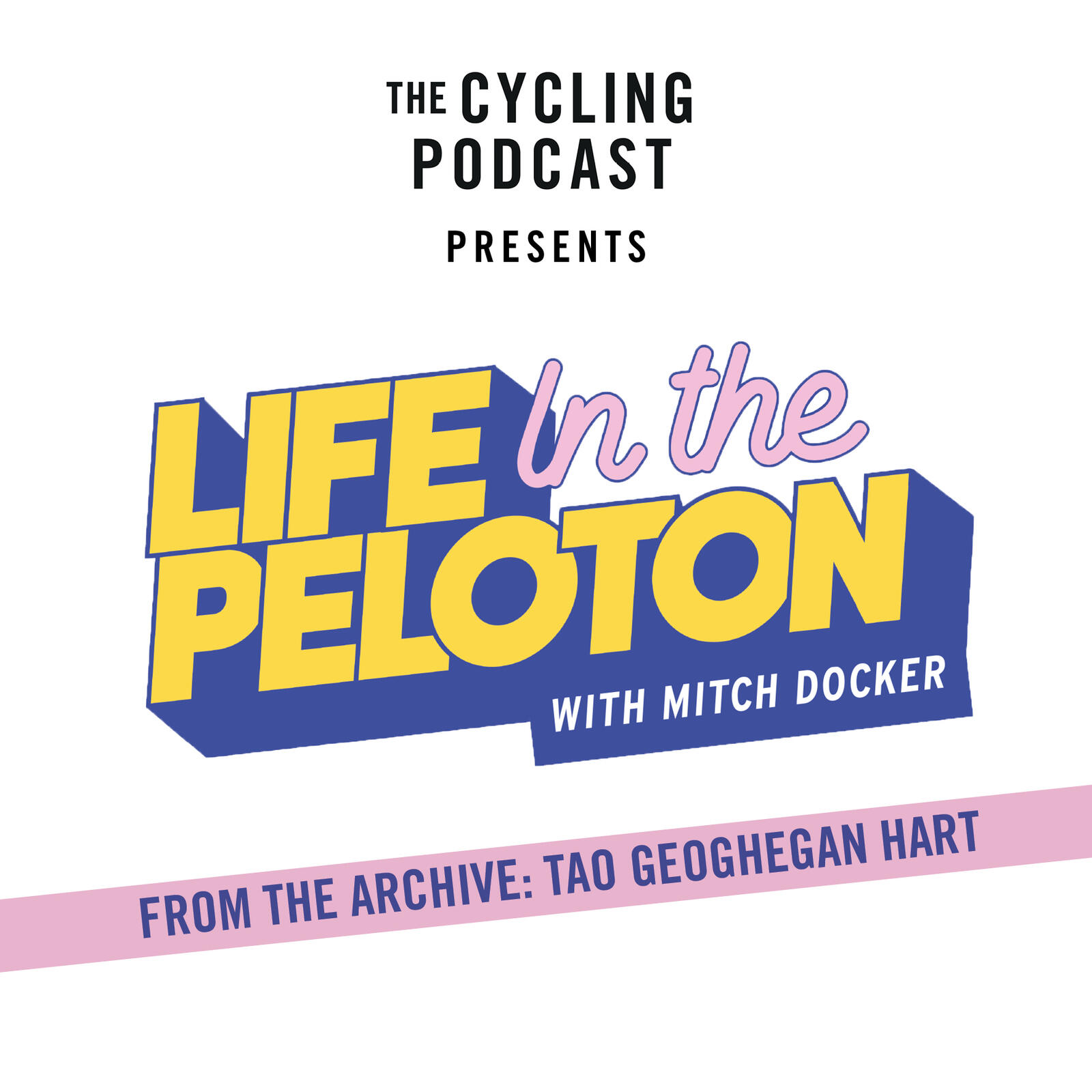 11: From the Life in the Peloton archive: Tao Geoghegan Hart