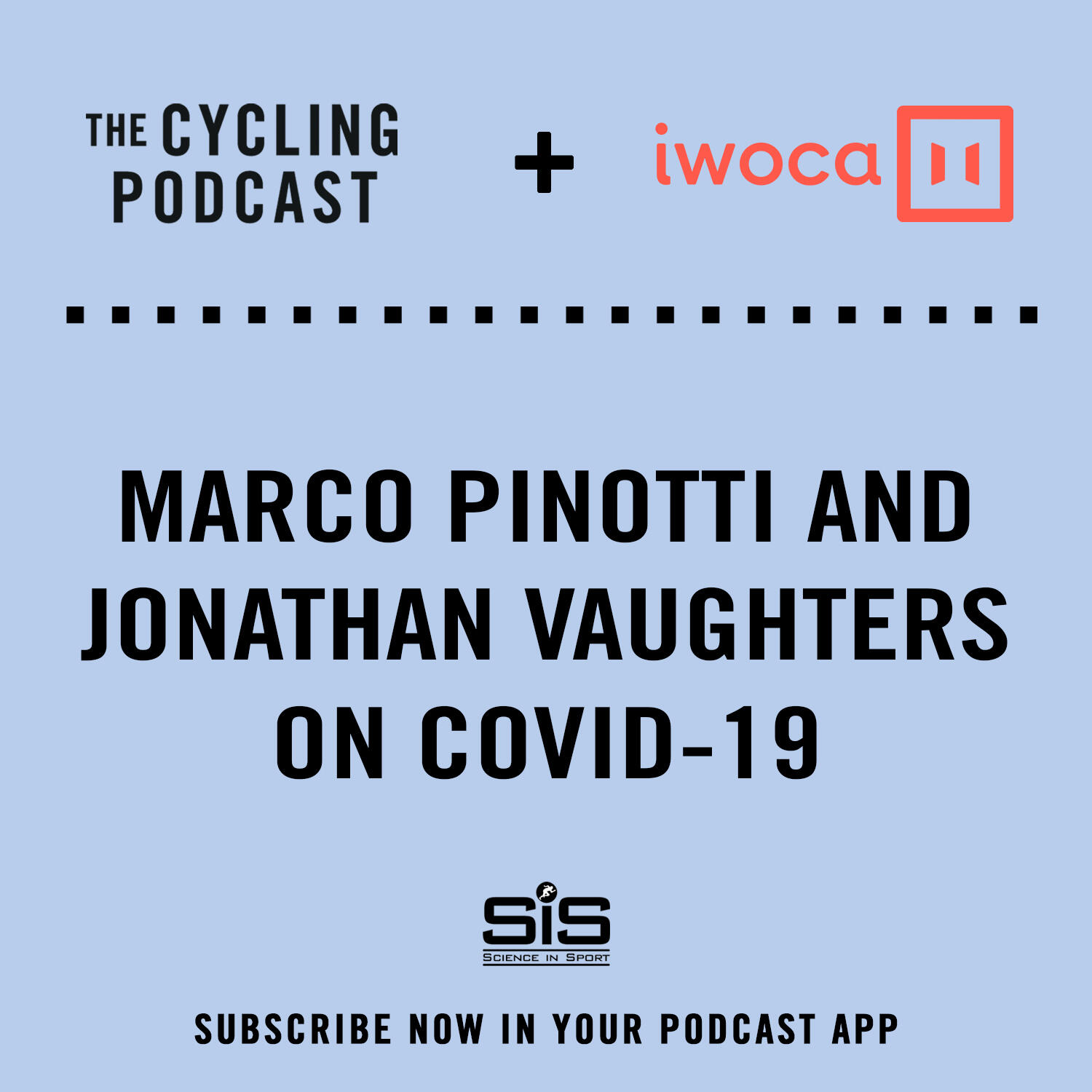 29: Part 2: Marco Pinotti and Jonathan Vaughters on COVID-19