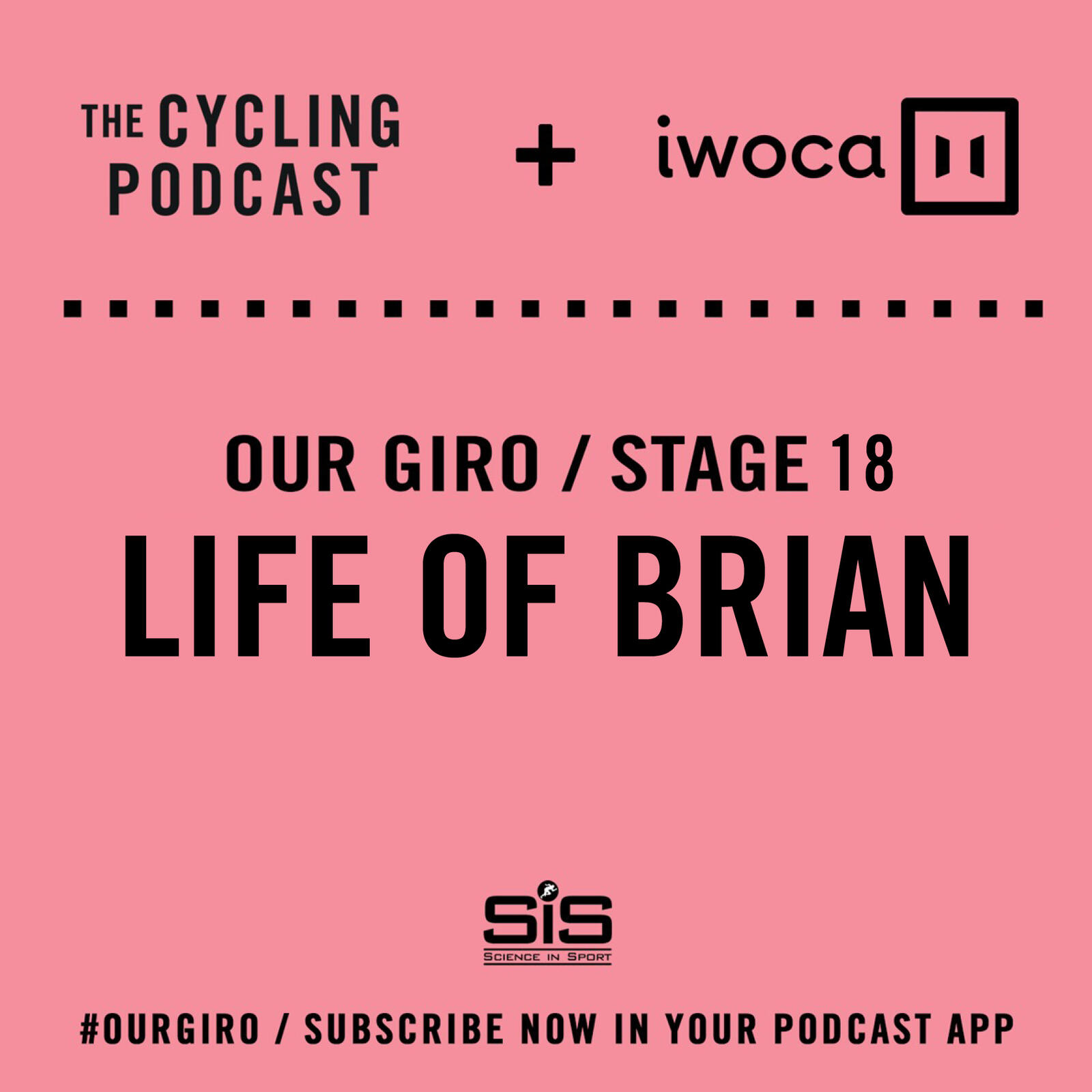 66: Our Giro stage 18: Life of Brian