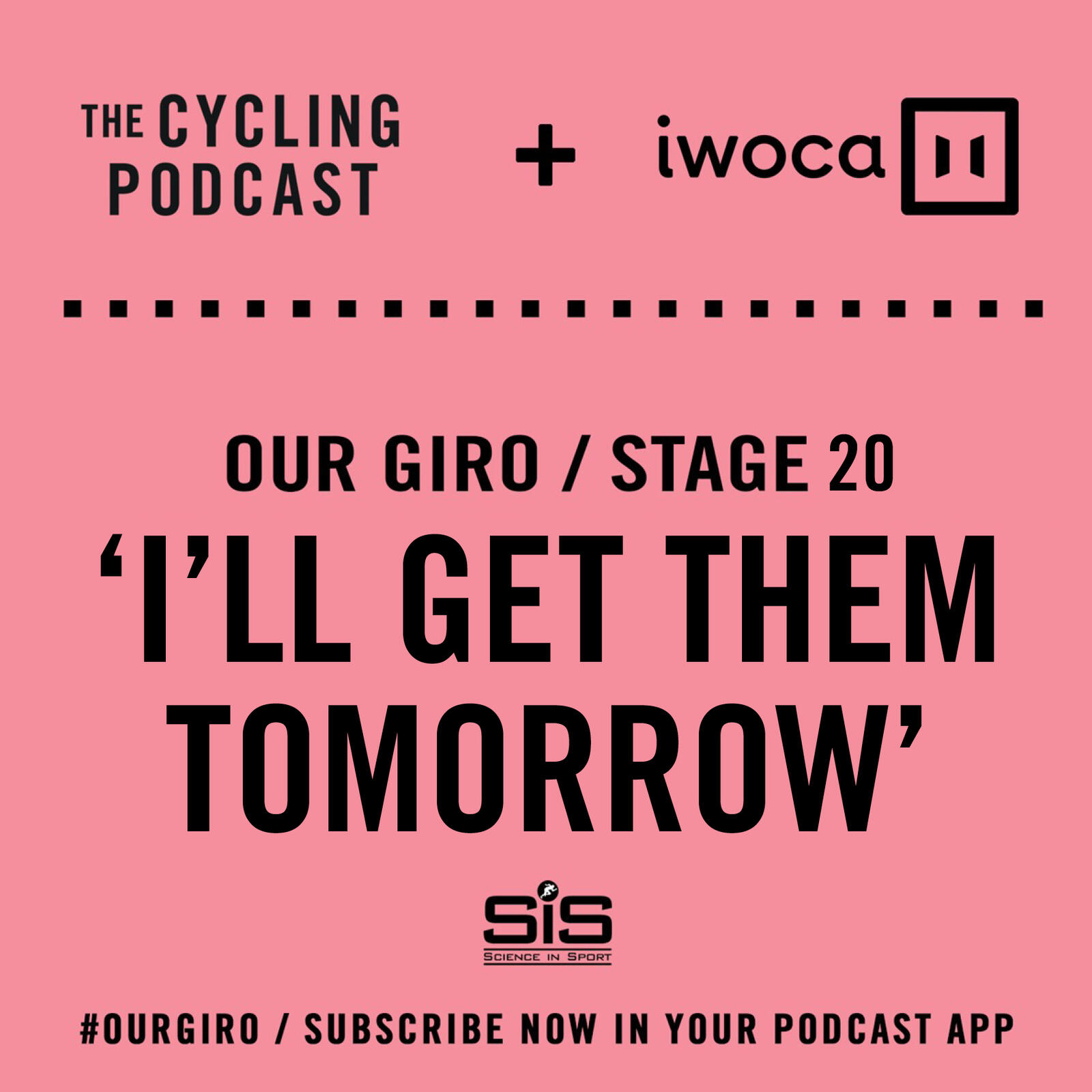68: Our Giro stage 20: 'I'll get them tomorrow'
