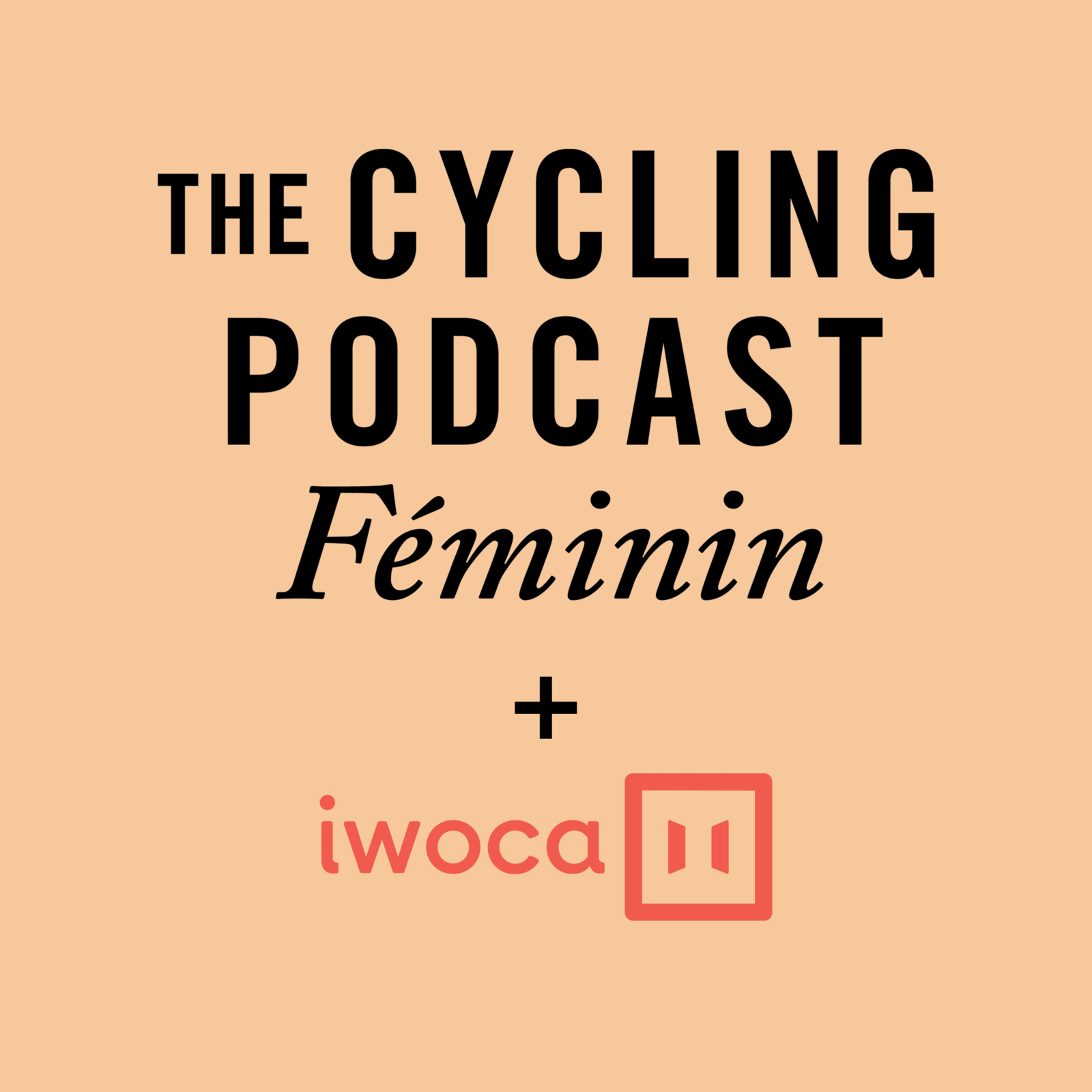 78: The Cycling Podcast Féminin | June 2020