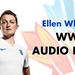 Ellen White s WWC Audio Diary