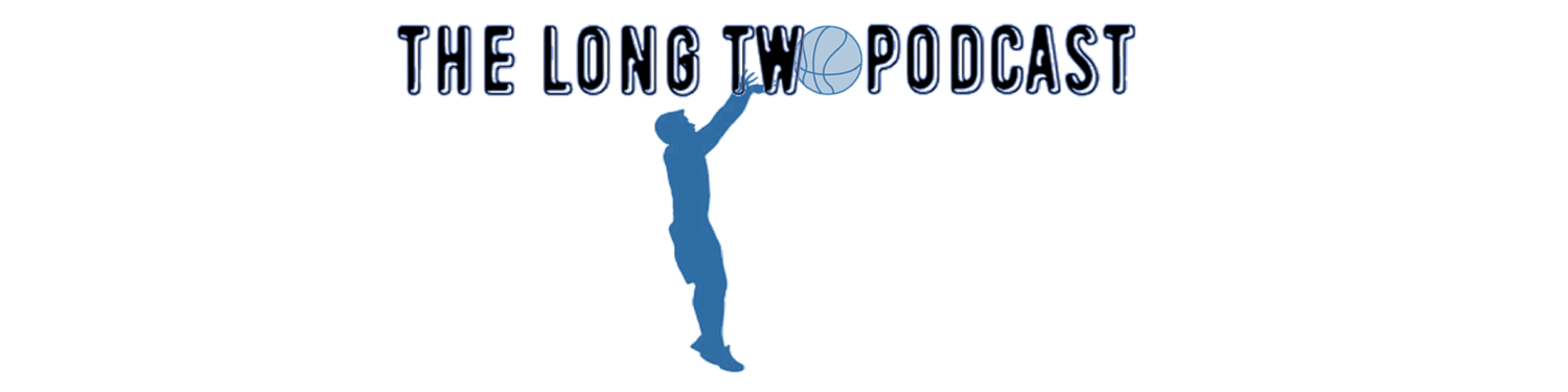 The Long Two Podcast