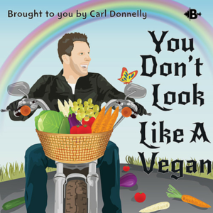 You Don't Look Like A Vegan