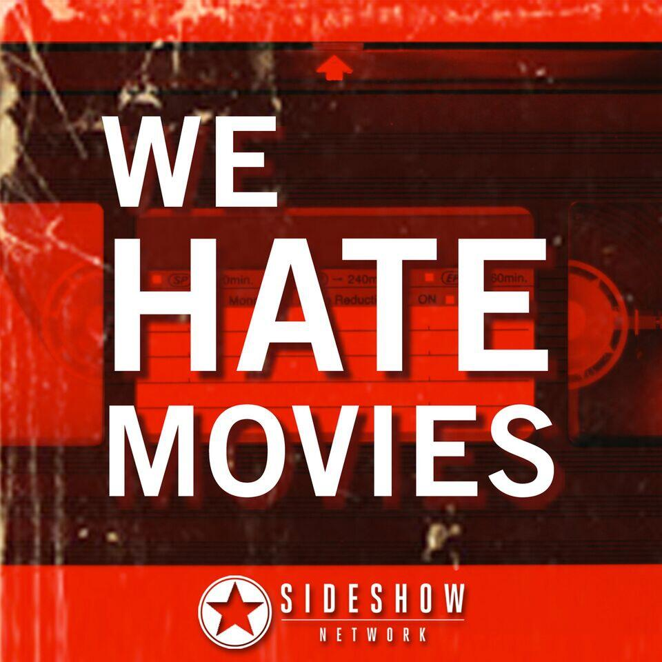 a37d16d2dee We Hate Movies by HeadGum on Apple Podcasts