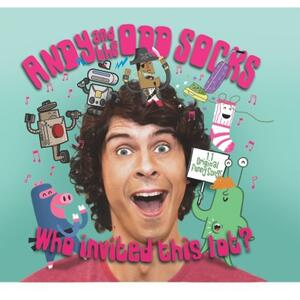 Andy and the Odd Socks - Who Invited This Lot?