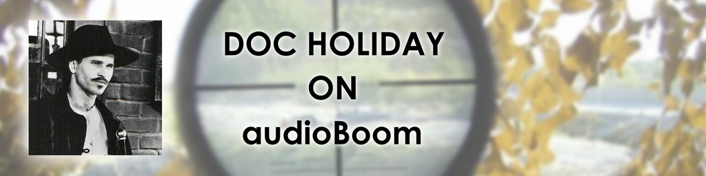 Doc Holiday on audioBoom