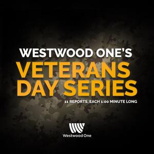 Westwood One's Veterans Day Series