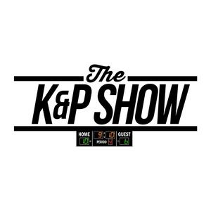 The K&P Show