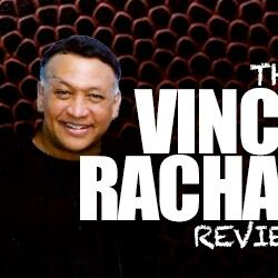 The Vince Rachal Review