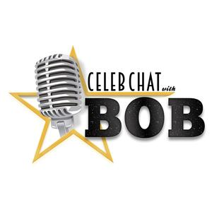 Celeb Chat with Bob