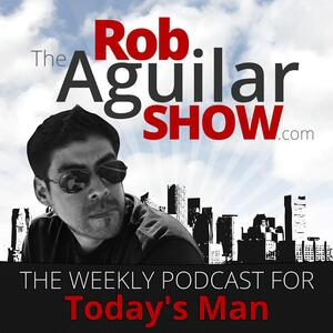 The Rob Aguilar Show