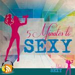 5 Minutes to Sexy