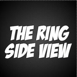 The Ring Side View