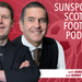 FOOTBALL PODCAST DEREK McGREGOR and KENNY MACDONALD 1500 x 1000