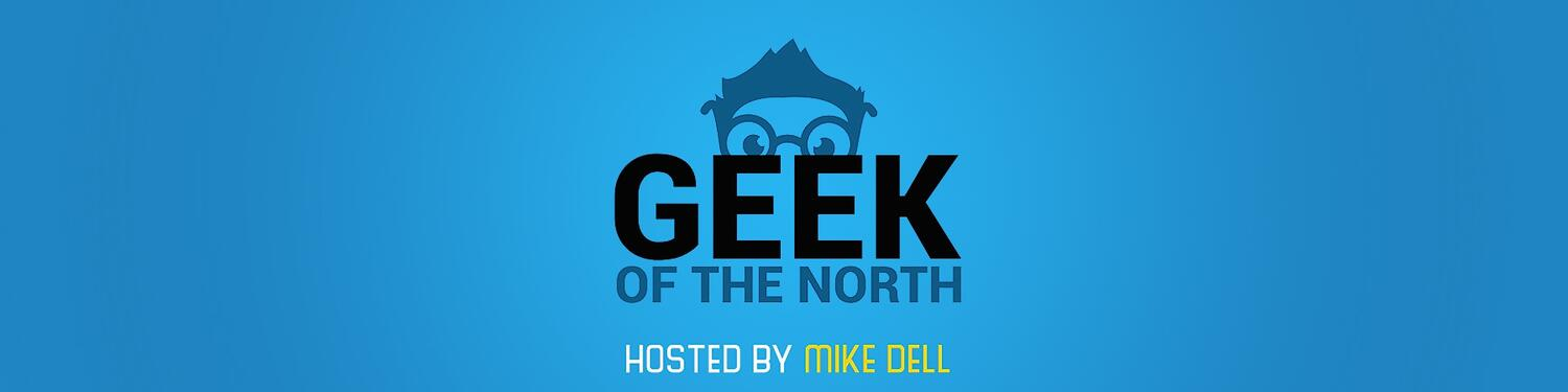 Geek Of The North