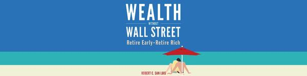 Wealth Without Wall Street
