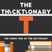 thicktionary letters T