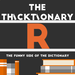 thicktionary letters R