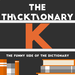 thicktionary letters K