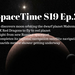 SpaceTime S19 Ep.25 AB HQ