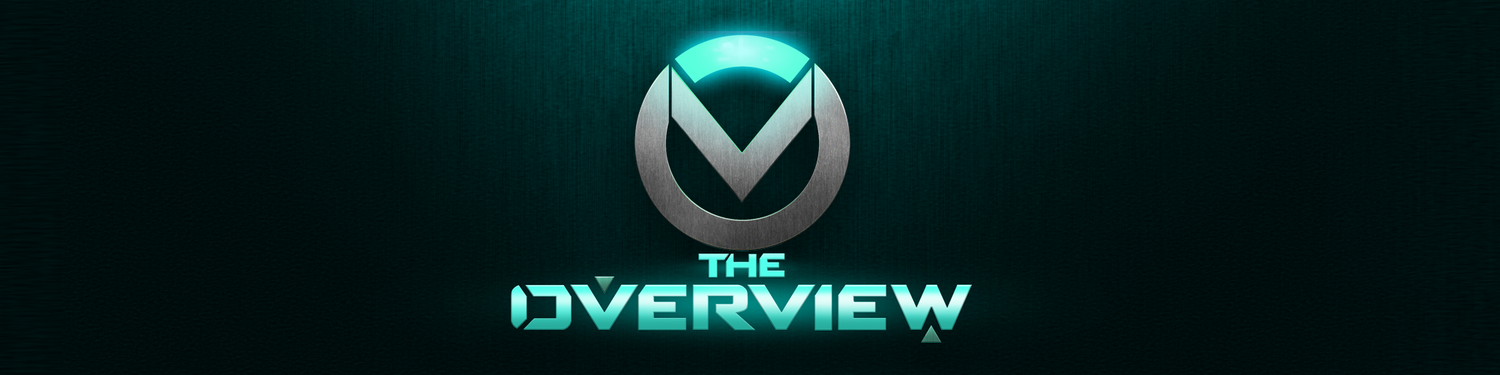 The OverView - An Overwatch Podcast