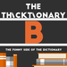 thicktionary letters B