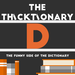 thicktionary letters D