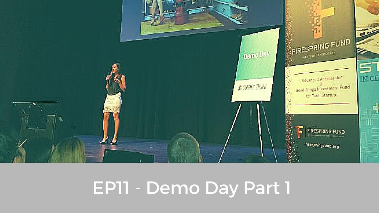 EP11 - Demo Day Part 1
