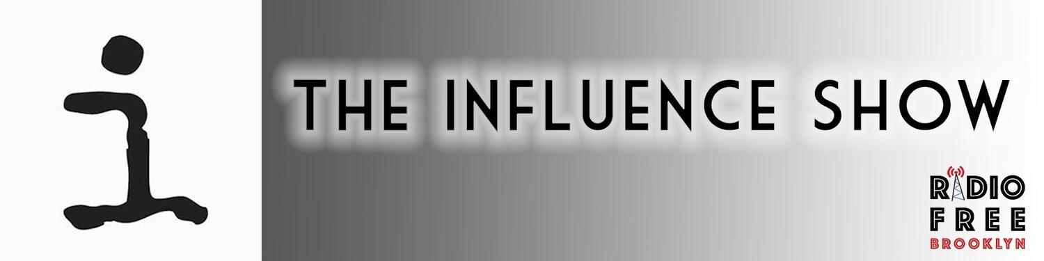 The Influence Show