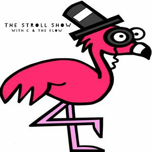 The Stroll Show