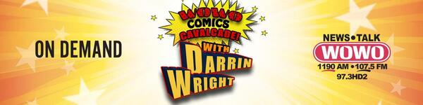 Comics Cavalcade! with Darrin Wright