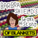 BS HISTORY OF Blankets