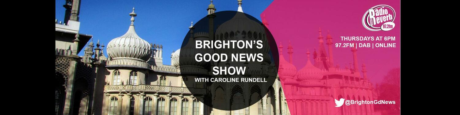 The Brighton Good News Show