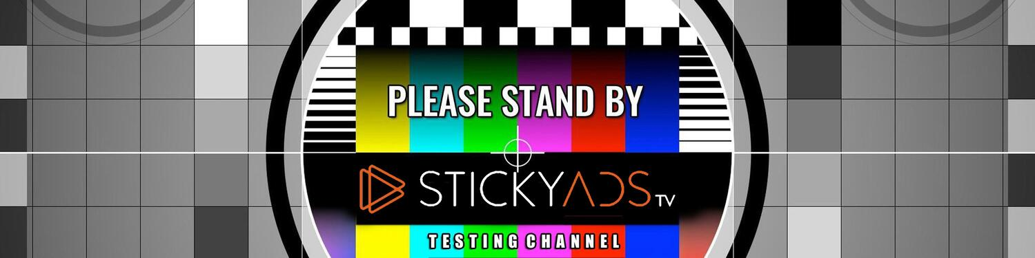 STICKYADS Test Channel