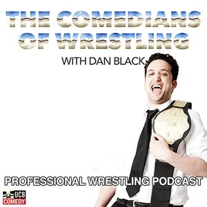 The Comedians of Wrestling