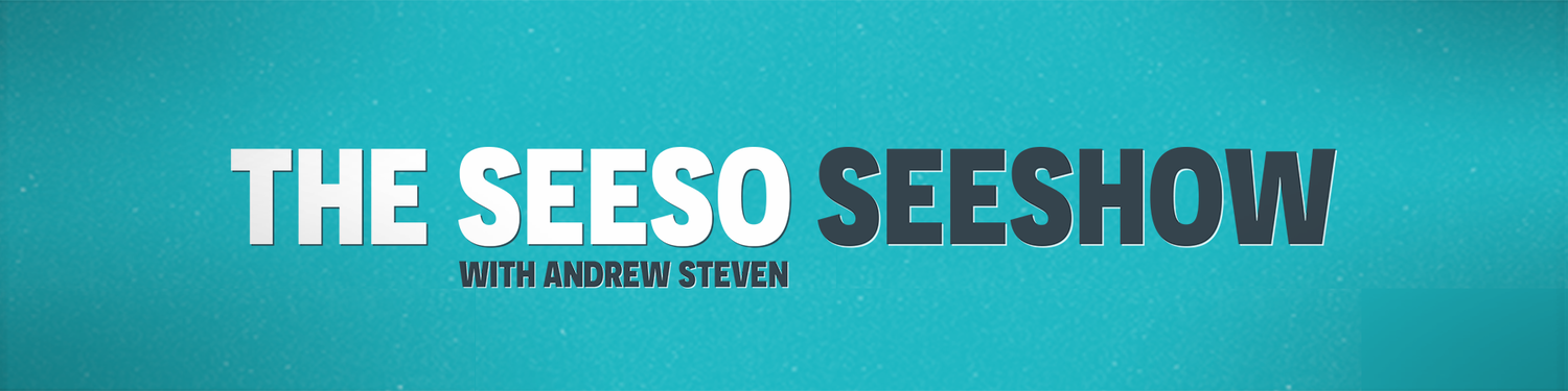 The Seeso Seeshow