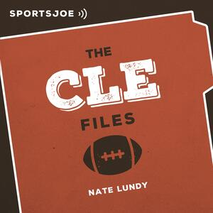 The CLE Files: The Ultimate Browns Podcast