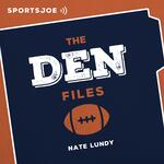 The DEN Files: The Ultimate Broncos Podcast