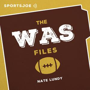 The WAS Files: The Ultimate Redskins Podcast