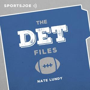 The DET Files: The Ultimate Lions Podcast