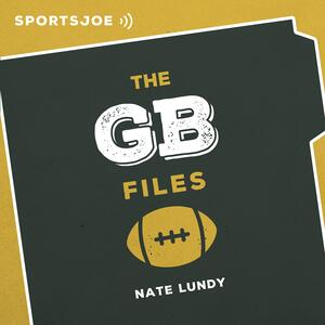 The GB Files: The Ultimate Packers Podcast
