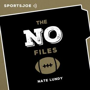 The NO Files: The Ultimate Saints Podcast