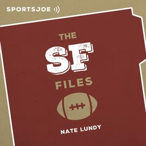The SF Files: The Ultimate 49ers Podcast