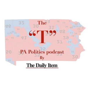 """The """"T"""": The Daily Item's PA Politics Podcast"""