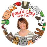 The Paw'd Cast with Teri Armstrong