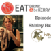 EAT DRINK be KERRY Ep 2 Shirley Harring AB HQ