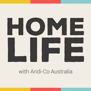 Home Life with Andi-Co Australia
